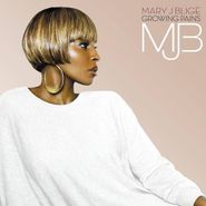 Mary J. Blige, Growing Pains (CD)