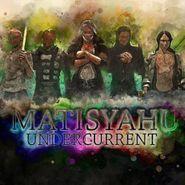 Matisyahu, Undercurrent (CD)