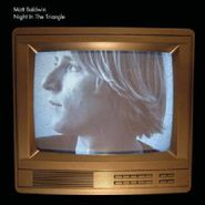 Matt Baldwin, Night In The Triangle (LP)