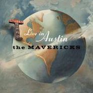 The Mavericks, Live In Austin Texas (CD)