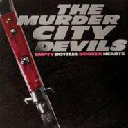 The Murder City Devils, Empty Bottles Broken Hearts (LP)