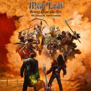 Meat Loaf, Braver Than We Are (CD)