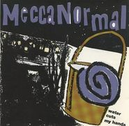 Mecca Normal, Water Cuts My Hands (CD)
