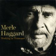Merle Haggard, Working In Tennessee (CD)