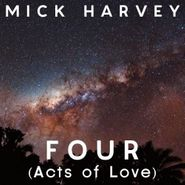 Mick Harvey, Four (Acts Of Love) [Import] (CD)