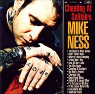 Mike Ness, Cheating At Solitaire (CD)