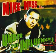 Mike Ness, Under The Influences (CD)