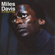 Miles Davis, In A Silent Way (CD)