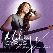 Miley Cyrus, The Time Of Our Lives [EP] (CD)
