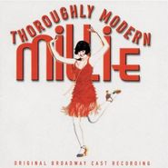 Cast Recording [Stage], Thoroughly Modern Mille [Original Broadway Cast] (CD)