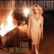 Miranda Lambert, Four The Record (CD)