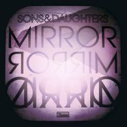 Sons And Daughters, Mirror Mirror (CD)