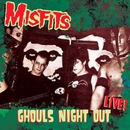 Misfits, Ghouls Night Out Live (CD)