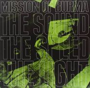 Mission Of Burma, The Sound The Speed The Light (CD)