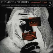 The Mississippi Sheiks, Complete Recorded Works Presented In Chronological Order, Vol. 3 (LP)