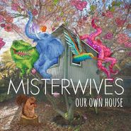 MisterWives, Our Own House (CD)