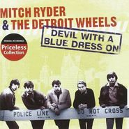 Mitch Ryder & The Detroit Wheels, Devil With A Blue Dress On (CD)