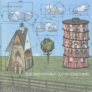 Modest Mouse, Building Nothing Out Of Something (CD)