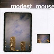 Modest Mouse, The Lonesome Crowded West (CD)