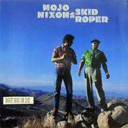 Mojo Nixon & Skid Roper, Root Hog Or Die (CD)