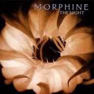 Morphine, The Night (CD)