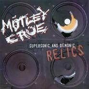 Mötley Crüe, Supersonic & Demonic Relics (CD)