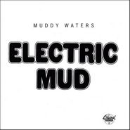 Muddy Waters, Electric Mud (CD)