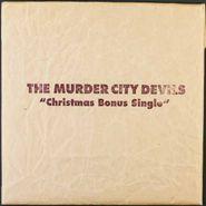 """The Murder City Devils, Christmas Bonus Single (7"""")"""
