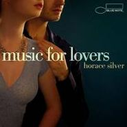 Horace Silver, Music for Lovers
