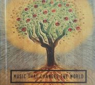 Various Artists, Music That Changes The World [4LP Box Set] [Limited Edition] (LP)