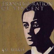 M. Ward, Transfiguration of Vincent (CD)