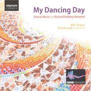 Richard Rodney Bennett, My Dancing Day: Choral Music By Richard Rodney Bennett [Import] (CD)