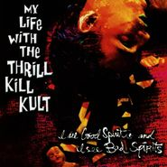 My Life With The Thrill Kill Kult, I See Good Spirits And I See Bad Spirits (CD)