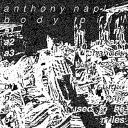 Anthony Naples, Body Pill (LP)