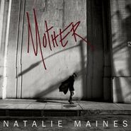Natalie Maines, Mother (CD)