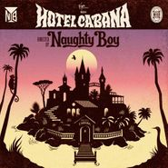 Naughty Boy, Hotel Cabana [Deluxe Edition] [Limited Edition] (CD)