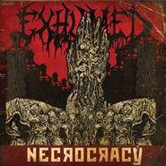 Exhumed, Necrocracy (CD)