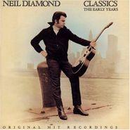 Neil Diamond, Classics: The Early Years (CD)