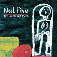 Neil Finn, Try Whistling This (CD)