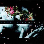 Neon Trees, Habits (CD)
