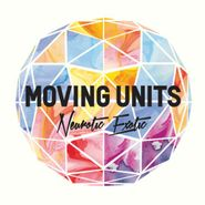 Moving Units, Neurotic Exotic (CD)