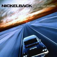 Nickelback, All the Right Reasons (CD)