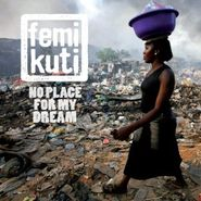 Femi Kuti, No Place For My Dream (CD)