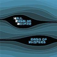 Glen Hall, Oasis of Whispers (CD)