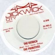 "The Primitives, The Ostrich / Sneaky Pete (7"")"