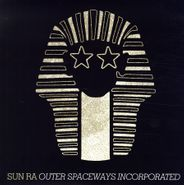 Sun Ra, Outer Spaceways Incorporated (LP)
