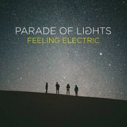 Parade Of Lights, Feeling Electric (CD)