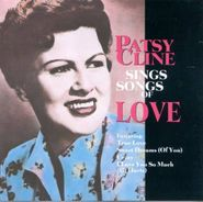 Patsy Cline, Patsy Cline Sings Songs Of Love (CD)