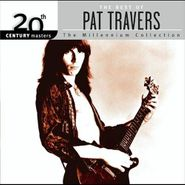 Pat Travers, 20th Century Masters - The Millennium Collection: The Best Of Pat Travers (CD)