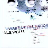 Paul Weller, Wake Up The Nation [180 Gram Vinyl] (LP)